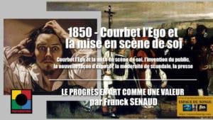 1850 - COURBET L'EGO ET LA MISE EN SCÈNE DE SOI