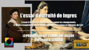 L'ESSAI D'ÉTERNITÉ DE INGRES