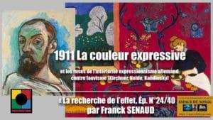 1911 - LA COULEUR EXPRESSIVES DES FAUVES
